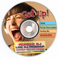 Catana - Get Up! (Dance Update 2016) - podcast mix